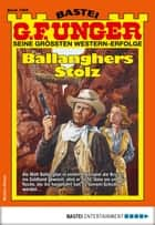 G. F. Unger 1966 - Western - Ballanghers Stolz ebook by G. F. Unger