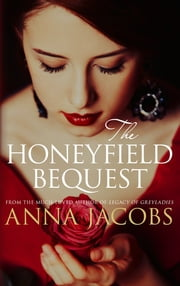 The Honeyfield Bequest ebook by Kobo.Web.Store.Products.Fields.ContributorFieldViewModel