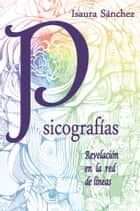 Psicografías ebook by Isaura Sánchez