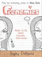 Frenemies ebook by Hayley DiMarco