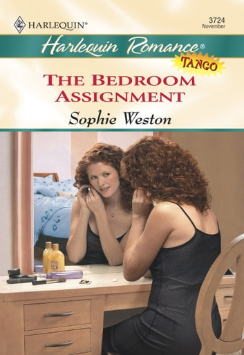 The Bedroom Assignment ebook by Sophie Weston