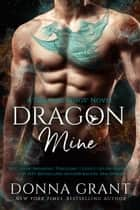 Dragon Mine ebook by Donna Grant