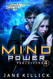 Mind Power - A Science Fiction Telepathy Thriller ebook by Jane Killick