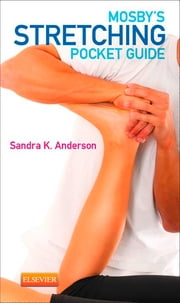 Mosby's Stretching Pocket Guide ebook by Sandra K. Anderson