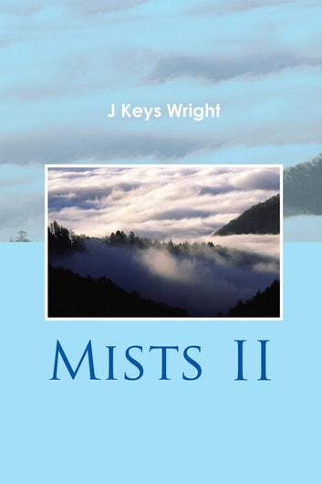 MISTS II ebook by J Keys Wright
