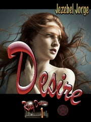 Desire ebook by Jezebel Jorge