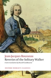 Reveries of the Solitary Walker ebook by Jean-Jacques Rousseau