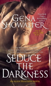 Seduce the Darkness ebook by Gena Showalter