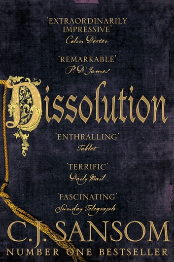 Dissolution - Tenth Anniversary Edition ebook by C. J. Sansom
