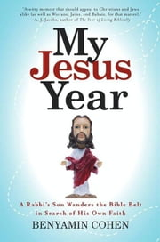 My Jesus Year ebook by Benyamin Cohen
