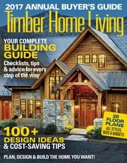Timber Home Living - Issue# 1 - Active Interest Media magazine