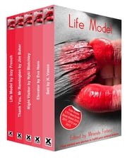 Life Model - A collection of five erotic stories ebook by Izzy French,Jim Baker,Nicholas Keith Blatchley,Eva Hore,N. Vasco,Miranda Forbes