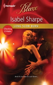 Long Slow Burn ebook by Isabel Sharpe
