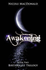 Awakening ebook by Nicole MacDonald