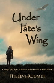 Under Fate's Wing ebook by Hillevi Ruumet