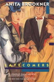 Latecomers ebook by Anita Brookner