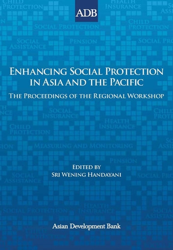 Enhancing Social Protection in Asia and the Pacific eBook by