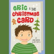 Eric and the Christmas Card audiobook by Jenny Matzke, Jerry Perry II