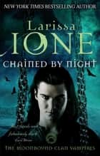 Chained By Night ebook by