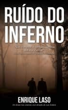 Ruído do Inferno ebook by Enrique Laso