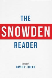 The Snowden Reader ebook by David P. Fidler,Sumit Ganguly