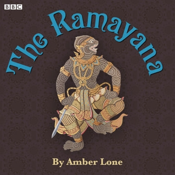 The Ramayana audiobook by Amber Lone