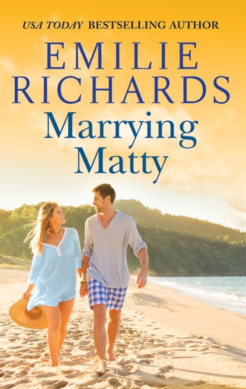 Marrying Matty ebook by Emilie Richards