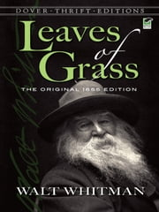 Leaves of Grass - The Original 1855 Edition ebook by Walt Whitman