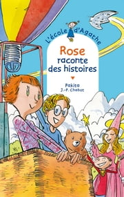 Rose raconte des histoires ebook by Pakita, Jean-Philippe Chabot