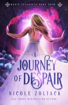 A Journey of Despair ebook by Nicole Zoltack
