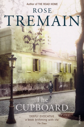 The Cupboard ebook by Rose Tremain