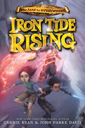 Iron Tide Rising ebook by Carrie Ryan,John Parke Davis