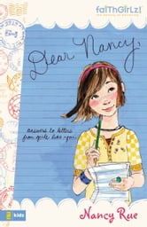 Dear Nancy - Answers to Letters from Girls Like You ebook by Nancy N. Rue