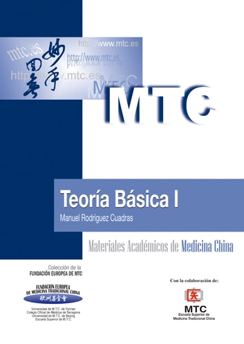 Teoría Básica I - Materiales Académicos de Medicina China ebook by Manuel Rodríguez Cuadras