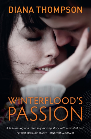 Winterflood's Passion ebook by Diana Thompson