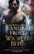 Wicked Bite - A Night Rebel Novel ebook by Jeaniene Frost
