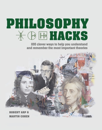 Philosophy Hacks ebook by Robert Arp,Martin Cohen