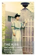 The Kiss and Other Stories ebook by Alma Books