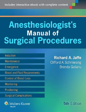 Anesthesiologist's Manual of Surgical Procedures ebook by Richard A. Jaffe