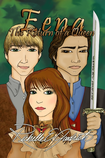 Eena, The Return of a Queen ebook by Richelle E. Goodrich