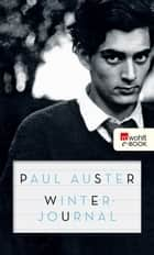 Winterjournal ebook by Paul Auster, Werner Schmitz