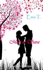 Matt et Sara ebook by Ema T.