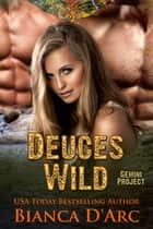 Deuces Wild ebook by Bianca D'Arc
