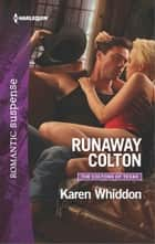 Runaway Colton eBook by Karen Whiddon