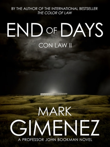 End of Days - Con Law II ebook by Mark Gimenez