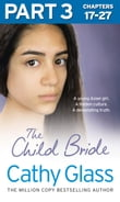 The Child Bride: Part 3 of 3