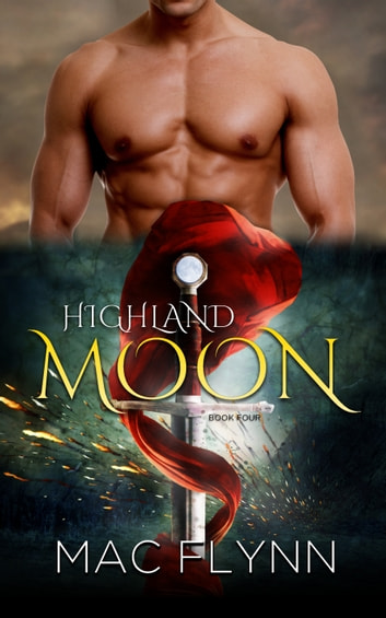 Highland Moon #4 ebook by Mac Flynn