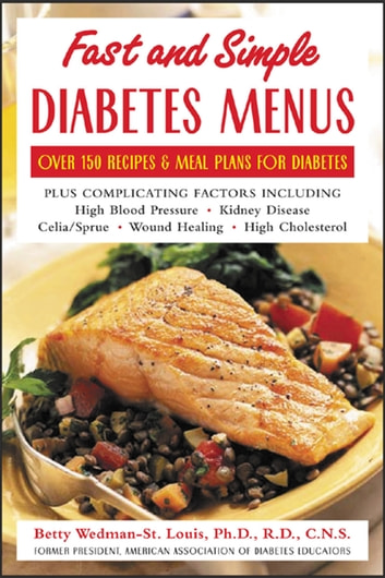 Fast and simple diabetes menus over 125 recipes and meal plans for fast and simple diabetes menus over 125 recipes and meal plans for diabetes plus complicating forumfinder Image collections