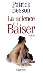 La science du baiser ebook by Patrick Besson