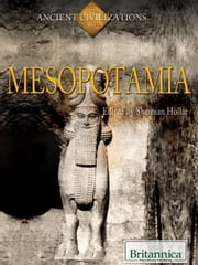 Mesopotamia ebook by Britannica Educational Publishing,Hollar,Sherman